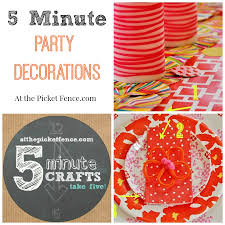 Five Minute Party Decorations