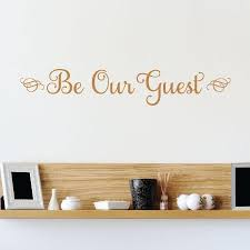 Be Our Guest Wall Quotes Decal Wallquotes Com