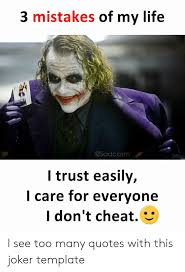 mistakes of my life osadcasm l trust easily i care for everyone