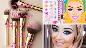 pink makeup how to bee a barbie doll