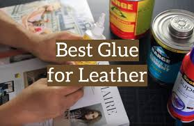 top 5 best glue for leather repair