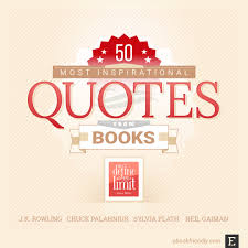 most inspiring literature quotes of all time