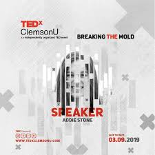 Meet our TEDxClemsonU Speaker! Addie... - TEDx Clemson University | Facebook