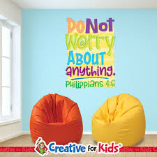 Do Not Worry About Anything Scripture Wall Words Creative For Kids