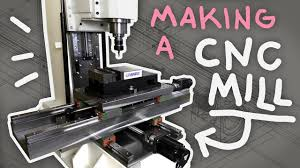 building my own cnc mill you