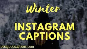cold cute and funny winter instagram captions for selife photos