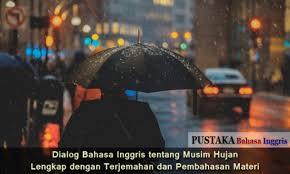 dialog bahasa inggris tentang musim hujan lengkap dengan