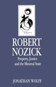 Robert Nozick: Property, Justice and the Minimal State | Wiley