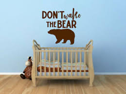 Don T Wake The Bear Vinyl Decal Wall Decor Home Decor Nursery Boy S Bedroom Ebay