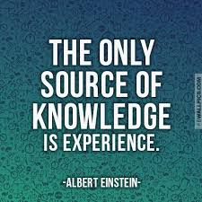 albert einstein the only source of knowledge experience quote
