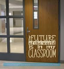 School Wall Decor Sticker Future In My Classroom Teacher Art Decal