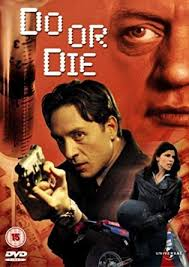 Do Or Die [DVD]: Amazon.co.uk: Shawn Doyle, Polly Shannon, Nigel Bennet,  Guylaine St-Onge, David S. Jackson, Shawn Doyle, Polly Shannon, Derek S.  Rappaport, David S. Jackson: DVD & Blu-ray