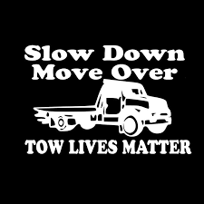 15 9 8cm Tow Truck Driver Use Caution Car Sticker Outdoor Our Lives Matter Slow Down Vinyl Decals Rear Window Car Sticker Car Stickers Aliexpress