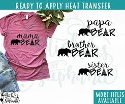 Iron On Transfer Or Sticker Decal S232 D Bear Family Mama Papa Baby Brother Sister Stickers By Stephanie