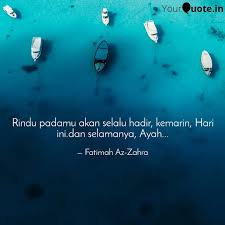 rindu padamu akan selalu quotes writings by fatimah az