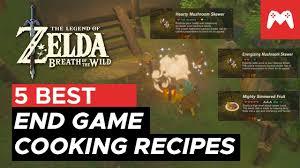 5 best end game cooking recipes zelda