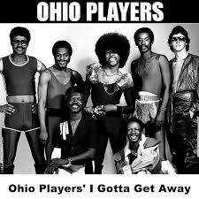 Ohio Players' I Gotta Get Away by Ohio Players : Napster