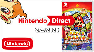 Nintendo Direct 2.27.2020 / Paper Mario ...