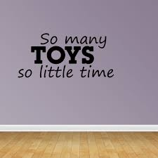 So Many Toys Playroom Decal Vinyl Wall Decals Kids Room Quote Jp170 Walmart Com Walmart Com