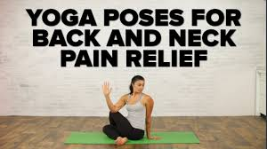 yoga poses for back neck pain relief