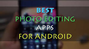 top 5 best photo editing apps free
