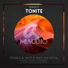 Frankie, West.K feat. Natacha - Tonite [MIAU15] by MIAUDIO on SoundCloud -  Hear the world's sounds