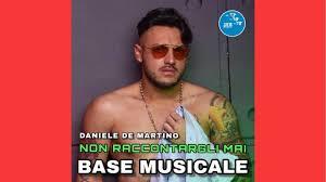 DANIELE DE MARTINO KARAOKE NON RACCONTARGLI MAI BASE MUSICALE - YouTube