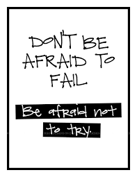 work quotes classroom quotes don t be afraid to fail x