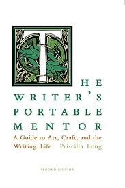 Amazon.com: The Writer's Portable Mentor: A Guide to Art, Craft, and the  Writing Life eBook: Long, Priscilla: Kindle Store