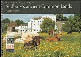 An Appreciation of Sudbury's Ancient Common Lands: Amazon.co.uk: Adrian  Walters: 9780952081234: Books