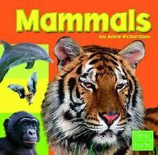 Mammals (ExLib) by Adele Richardson 9780736826242 | eBay