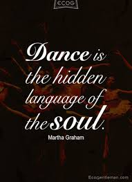 ♂ dance music quotes by martha graham dance is the hidden