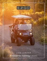 2020 E Z Go Accessory Catalog By Tsv Customer Service Issuu