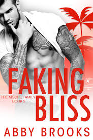 Lees (Mobi) Faking Bliss (The Moore Family, #2) by Abby Brooks - OMO