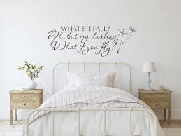 What If I Fall Oh My Darling What If You Fly Wall Decal Quote Etsy