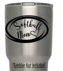 Softball Mom Decal We Don T Sell Tumblers Cups Tumblers 3 5 X 3 8 Ebay