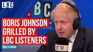 Boris Johnson Grilled By LBC Listeners ...