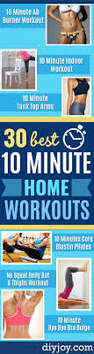 30 ten minute workouts to get you in
