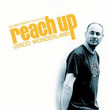 DJ Andy Smith presents 'Reach Up - Disco Wonderland' | BBE