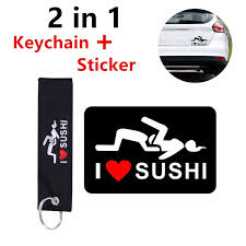 2 In 1 Funny Sexy I Love Sushi Keychain With I Love Sushi Decorative Car Stickers Car Decals Wish
