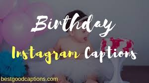 funny birthday instagram captions for every types of photos