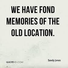 sandy jones quotes quotehd