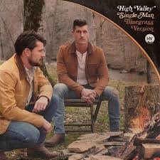 """High Valley Dig Into Bluegrass Roots for New Version of """"Single Man"""" -  Country Music Tattle Tale - Your country music news source"""