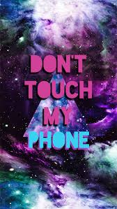 don t touch my phone wallpaper on we