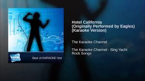 Hotel California (Originally Performed by Eagles) (Karaoke Version ...