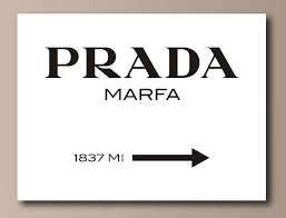 This Canvas Print Features The Iconic Prada Marfa Sign It Is A Unique Show Stopper In Any Living Space And The Perf Wall Quotes Wall Sticker Prada Marfa Sign
