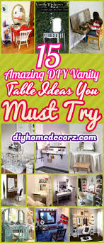 15 diy vanity table ideas diy makeup