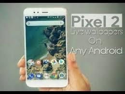 how to set pixel 2 live wallpapers on