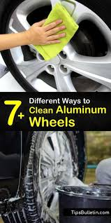 7 diffe ways to clean aluminum wheels