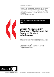 PDF) School Accountability, Autonomy, Choice, and the Level of Student  Achievement: International Evidence from PISA 2003